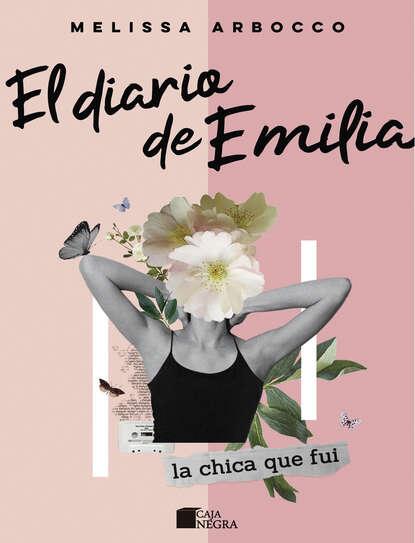Фото - Melissa Arbocco El diario de Emilia christine flynn el diario perdido