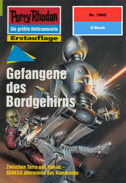 Perry Rhodan 1960: Gefangene des Bordgehirns