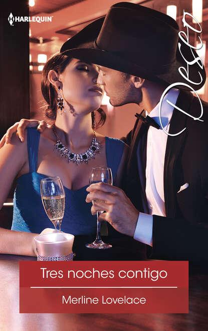 Merline Lovelace Tres noches contigo merline lovelace risky engagement