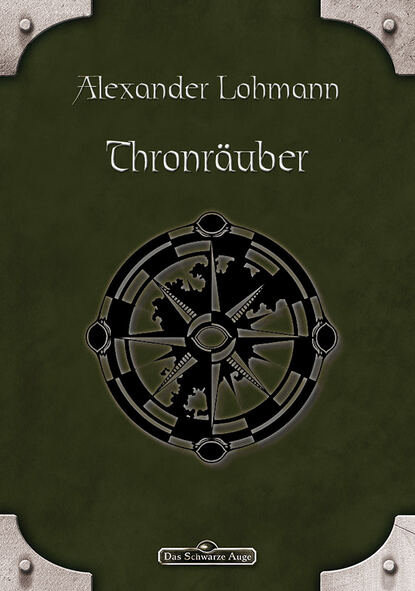 Alexander Lohmann DSA 83: Thronräuber недорого