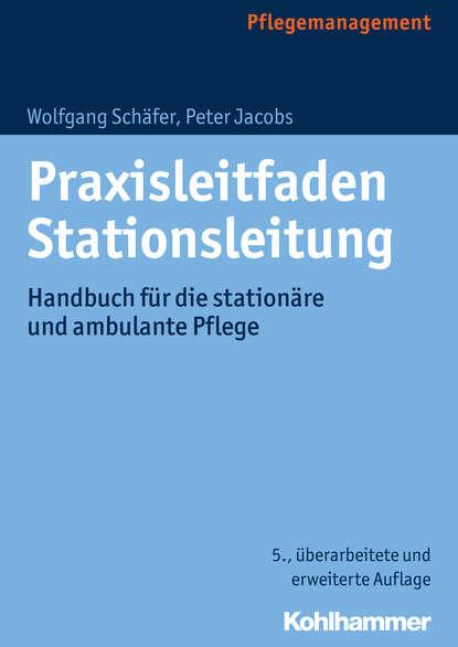 Peter Jacobs Praxisleitfaden Stationsleitung недорого