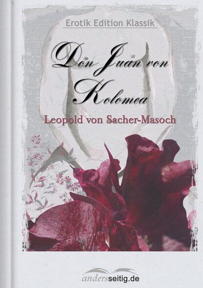 цена на Леопольд фон Захер-Мазох Don Juan von Kolomea