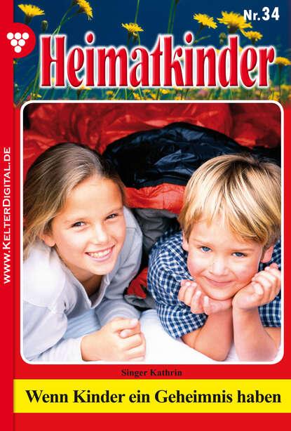 Kathrin Singer Heimatkinder 34 – Heimatroman ann kathrin karschnick rack geheimprojekt 25 folge 1 ungekürzt