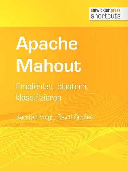 Фото - Karsten Voigt Apache Mahout karsten colbert that was unexpected