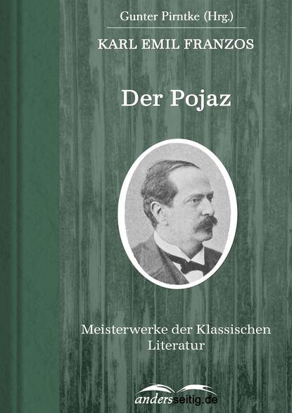 Karl Emil Franzos Der Pojaz karl emil franzos reise und kulturbilder aus den vogesen