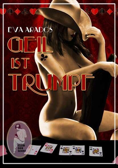 Eva Arados Geil ist Trumpf недорого