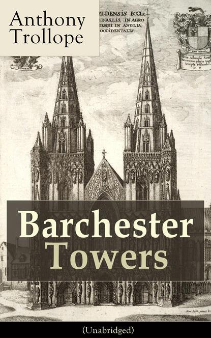 Anthony Trollope Barchester Towers (Unabridged) недорого