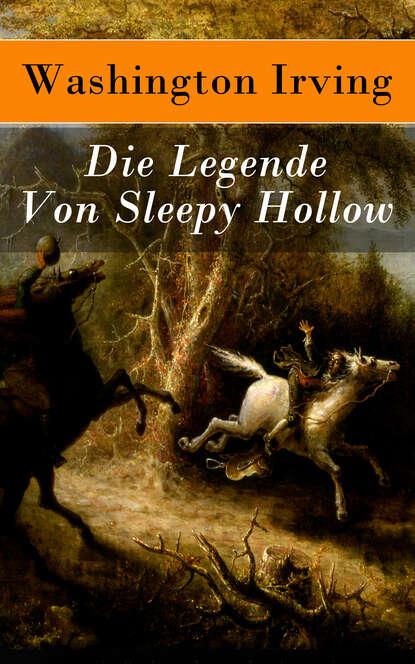 Washington Irving Die Legende Von Sleepy Hollow недорого