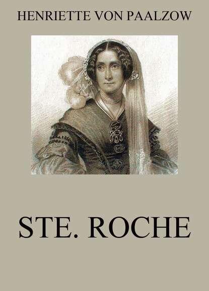 Henriette von Paalzow Ste. Roche henriette hanke die schwagerinnen