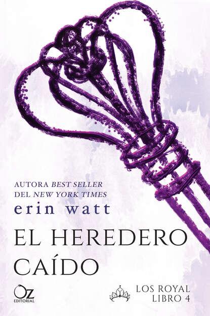 Erin Watt El heredero caído недорого
