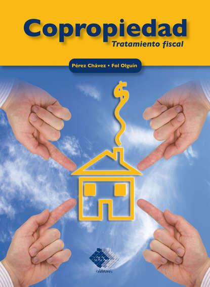 Copropiedad. Tratamiento fiscal