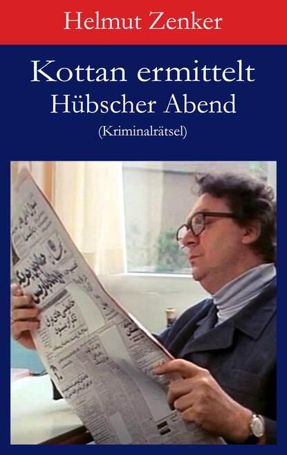 Фото - Helmut Zenker Kottan ermittelt: Hübscher Abend helmut zenker kottan ermittelt lonely boys