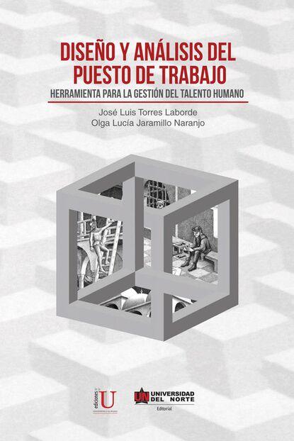 José Luis Torres Diseño y análisis del puesto de trabajo josé luis cabouli atrapamiento y recuperación del alma