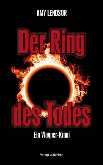 Amy Lendsor Der Ring des Todes wagner james levine der ring des nibelungen 8 dvd