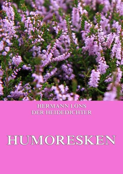 Löns Hermann Humoresken löns hermann das zweite gesicht
