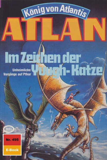 Atlan 495: Im Zeichen der Yuugh-Katze