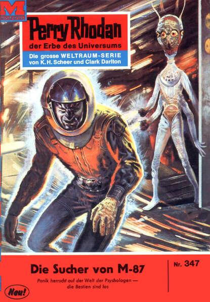 цена на William Voltz Perry Rhodan 347: Die Sucher von M-87