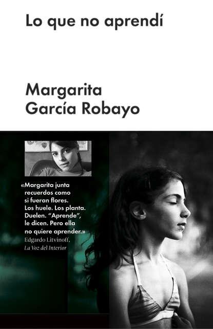 Margarita García Robayo Lo que no aprendí margarita garcía robayo orquídeas