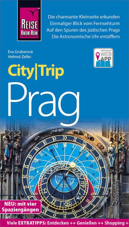Фото - Helmut Zeller Reise Know-How CityTrip Prag heike maria johenning reise know how citytrip moskau