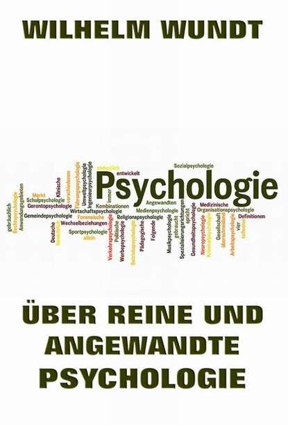 Wilhelm Max Wundt Über reine und angewandte Psychologie helmut kramer angewandte baudynamik grundlagen und praxisbeispiele