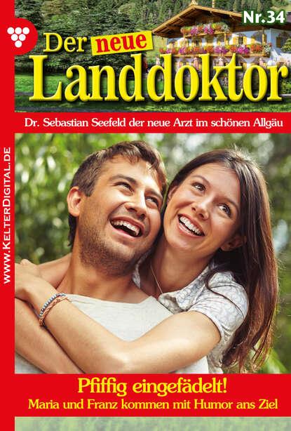 Фото - Tessa Hofreiter Der neue Landdoktor 34 – Arztroman tessa hofreiter der neue landdoktor 72 – arztroman