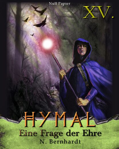 N. Bernhardt Der Hexer von Hymal, Buch XV: Eine Frage der Ehre недорого