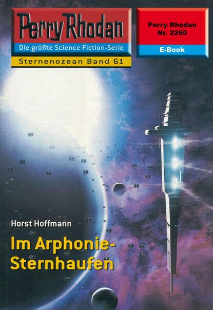 Perry Rhodan 2260: Im Arphonie-Sternhaufen