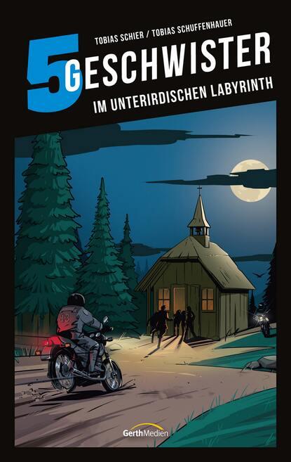 tobias block lager im bauwesen Tobias Schier 5 Geschwister: Im unterirdischen Labyrinth (Band 14)