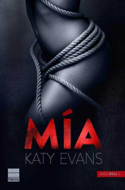 Katy Evans Mía (Saga Real 2) katy evans potentat manhattan tom 2