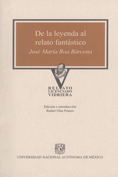 José María Roa Bárcena De la leyenda al relato fantástico josé maría de pereda al primer vuelo