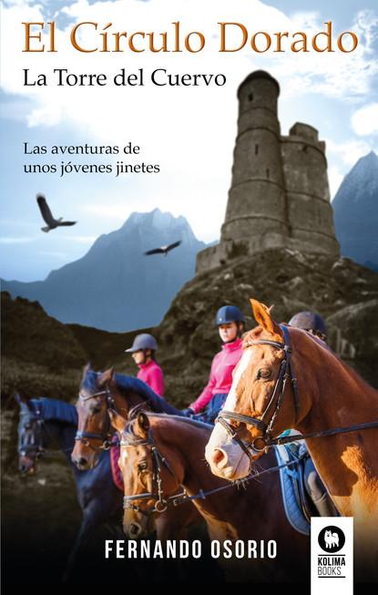 Фото - Fernando S. Osório El Círculo Dorado martha elvira soto franco los caballos de la cocaína