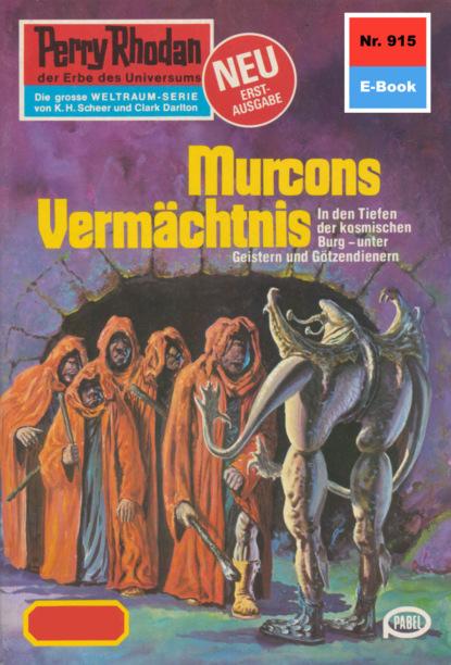 Perry Rhodan 915: Murcons Verm?chtnis