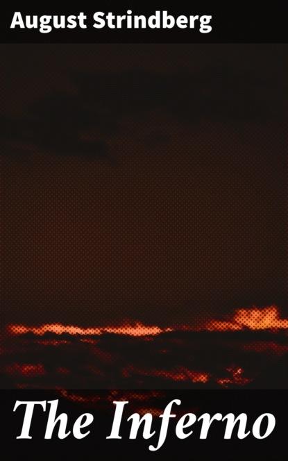 August Strindberg The Inferno недорого