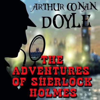 Фото - Артур Конан Дойл The Adventures of Sherlock Holmes doyle a the speckled band level 2 книга для чтения
