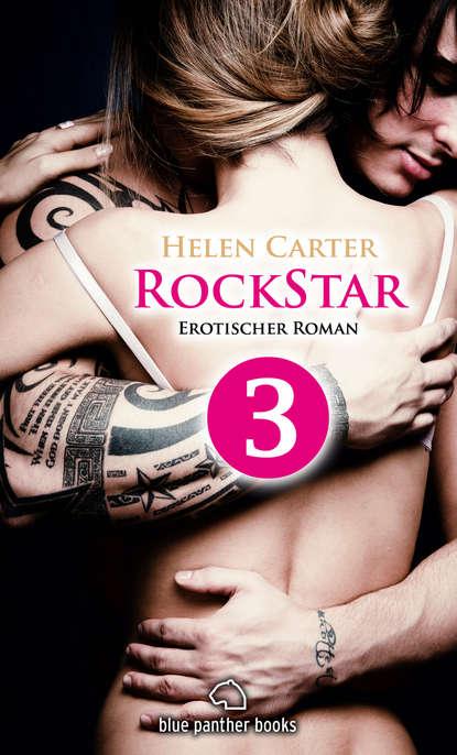 Helen Carter Rockstar | Band 1 | Teil 3 | Erotischer Roman недорого