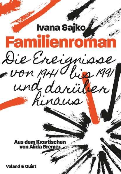 Ivana Sajko Familienroman luisa neubauer vom ende der klimakrise eine geschichte unserer zukunft ungekürzt