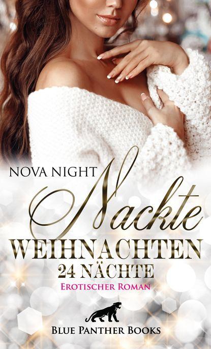 Nova Night Nackte Weihnachten - 24 Nächte   Erotischer Roman beatrix langner die 7 größten irrtümer über frauen die denken