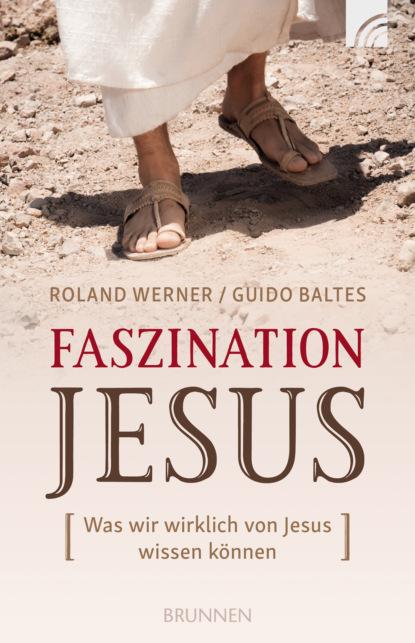 Roland Werner Faszination Jesus ulrich parzany jesus vertrauen aus gutem grund