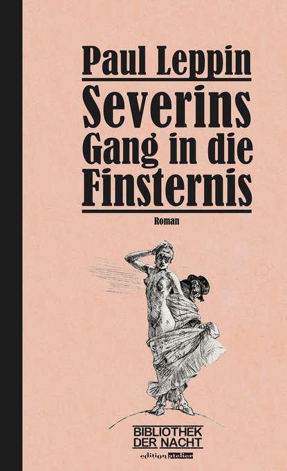 Paul Leppin Severins Gang in die Finsternis reinhold tritt die welle