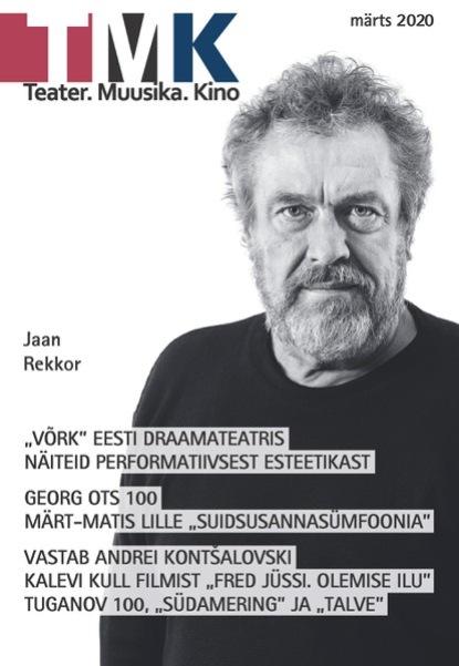 03 2020 TeaterMuusikaKino 03 2020 villu põldma kuidas kulgeb märts 2021 elumuutuste horoskoop