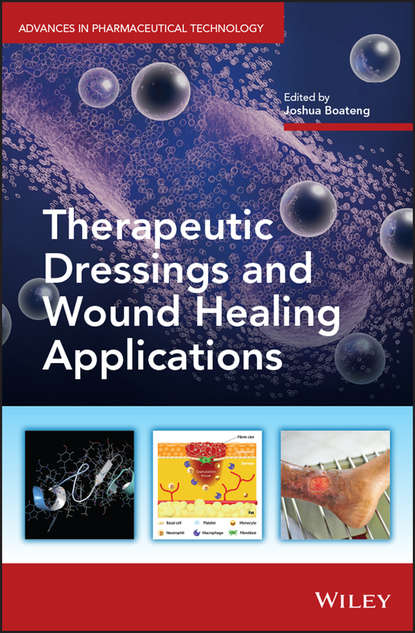 Joshua Boateng Therapeutic Dressings and Wound Healing Applications kursad turksen wound healing stem cells repair and restorations basic and clinical aspects