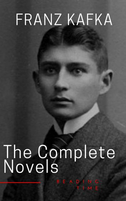 Franz Kafka: The Complete Novels фото