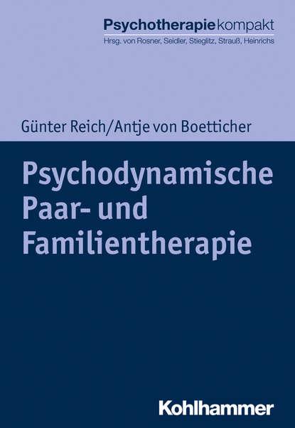 Günter Reich Psychodynamische Paar- und Familientherapie christiane lutz symbolik in der psychodynamischen therapie von kindern und jugendlichen