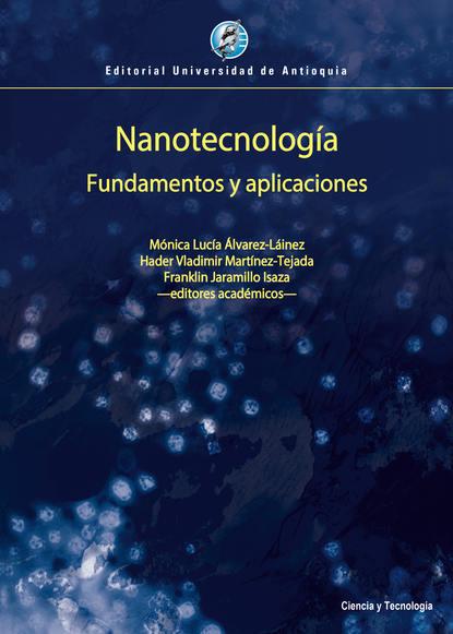 Mónica Lucía Álvarez-Láinez Nanotecnología ricardo pedernera aplicación de la matemáticas a la realidad