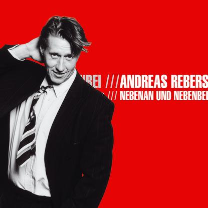 Andreas Rebers Andreas Rebers, Nebenan und Nebenbei andreas riwar valandir