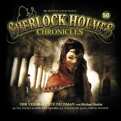 Michael Buttler Sherlock Holmes Chronicles, Folge 50: Der verbrauchte Talisman cholera