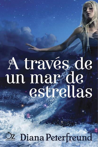 Diana Peterfreund A través de un mar de estrellas недорого