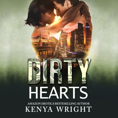 Kenya Wright Dirty Hearts - An Interracial Russian Mafia Romance - The Lion and the Mouse Series, Book 3 (Unabridged) kenya wright dirty kisses dirty kisses 1 unabridged