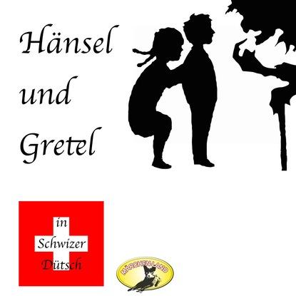 Gebrüder Grimm Märchen in Schwizer Dütsch, Hänsel und Gretel gebrüder grimm beliebte märchen folge 2 könig drosselbart und weitere märchen