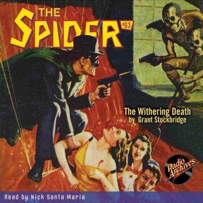 Фото - Grant Stockbridge The Withering Death - The Spider 63 (Unabridged) grant stockbridge pirates from hell the spider 83 unabridged